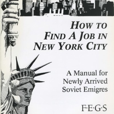 How to Find a Job in New York City: A Manual for Newly Arrived Soviet Emigres